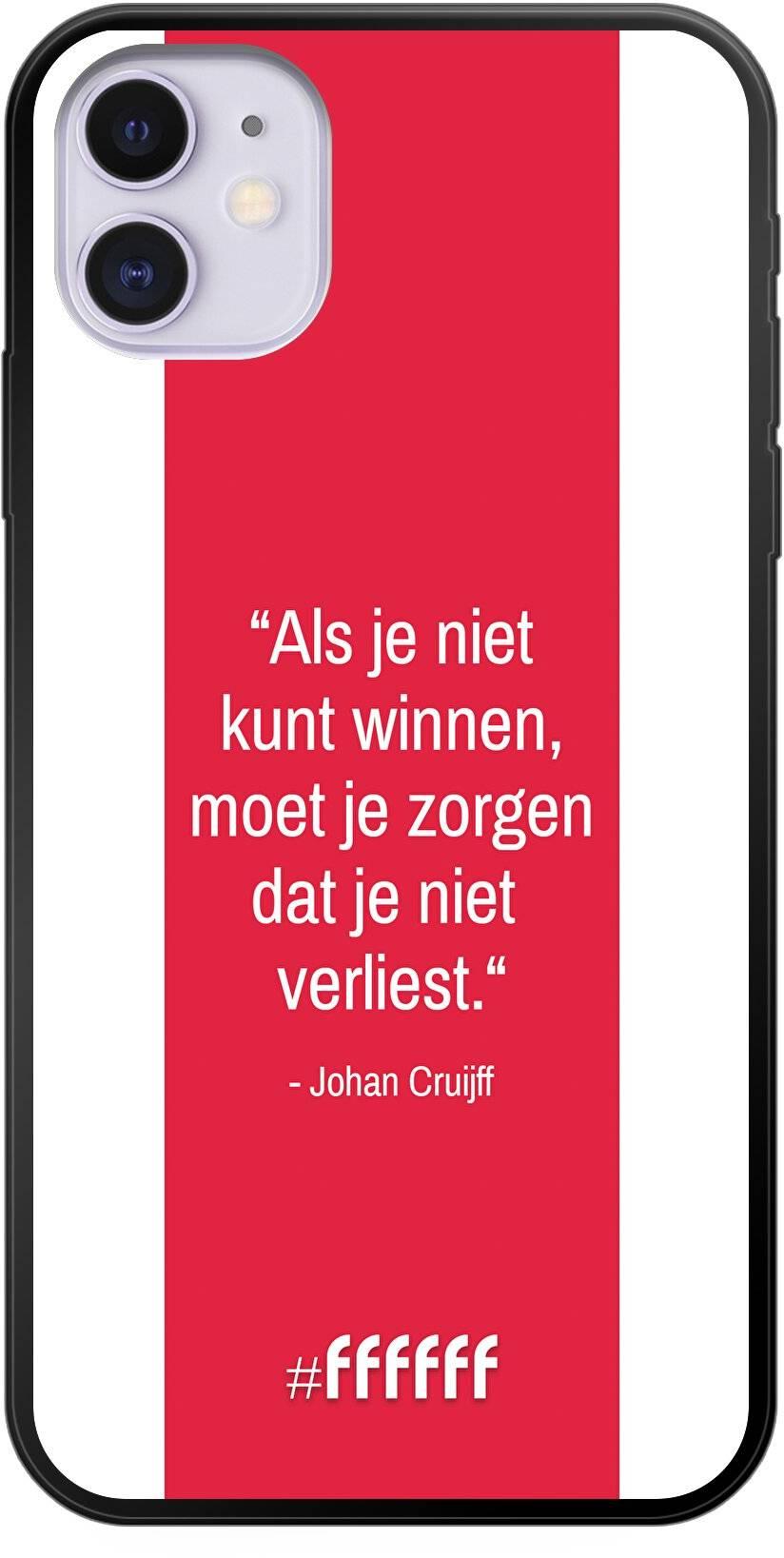 AFC Ajax Quote Johan Cruijff iPhone 11